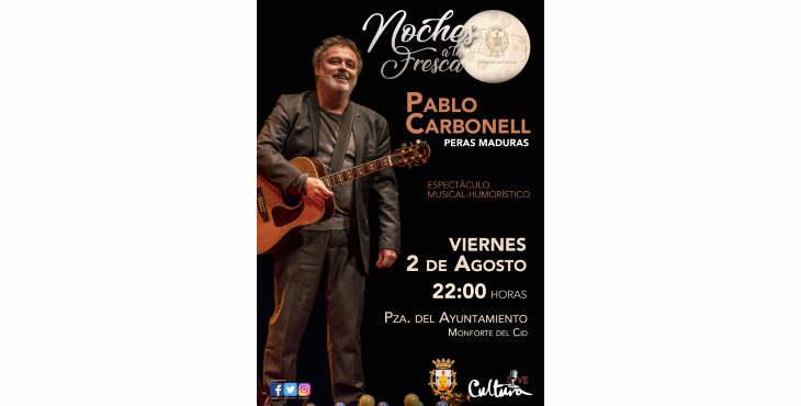 """Pablo Carbonell abrirá la programación de las """"Noches a la Fresca"""""""